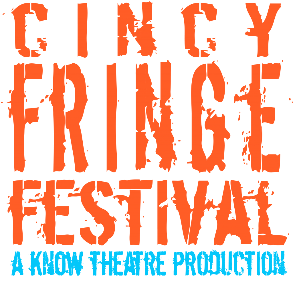Cincy Fringe Festival