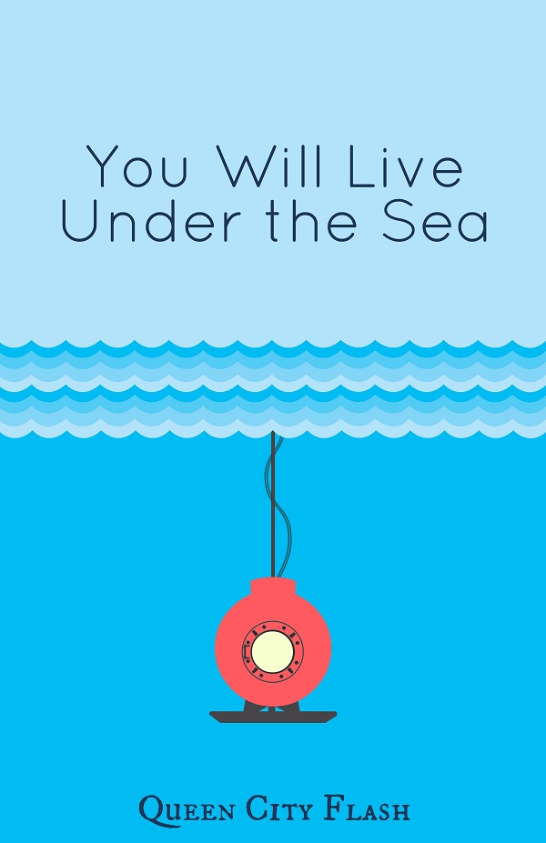 You Will Live Under the Sea Poster